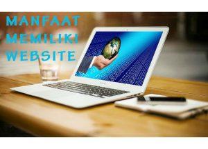 5 Manfaat Memiliki Website