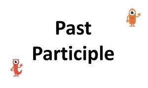 contoh kalimat participle